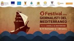 festival dei giornalisti del mediterraneo otranto 2016