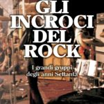 gli incroci ddel rock